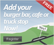 Add your burger bar/van, truck stop or cafe now!
